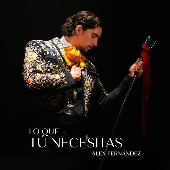 """Alex Fernández promueve """"Lo que tú necesitas"""", su nuevo sencillo"""