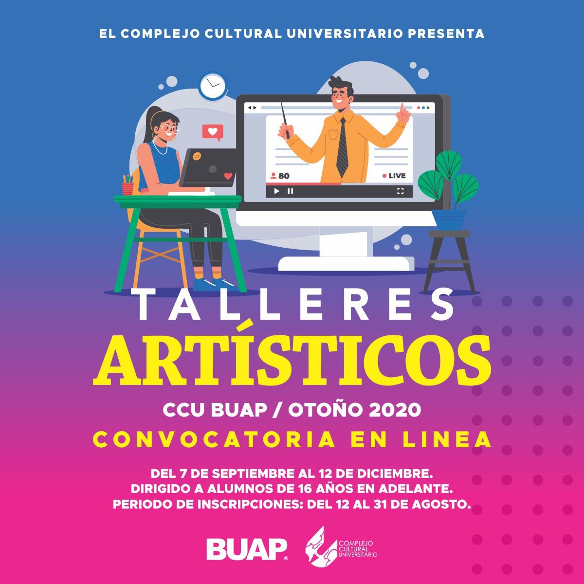 El Complejo Cultural Universitario de la BUAP anuncia Talleres Artísticos en línea