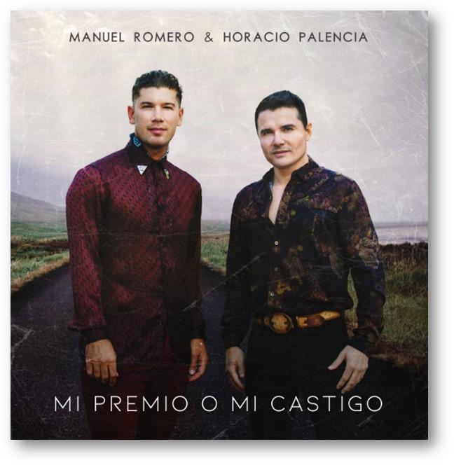 """Manuel Romero y Horacio Palencia unen su talento en """"Mi premio o mi castigo"""""""